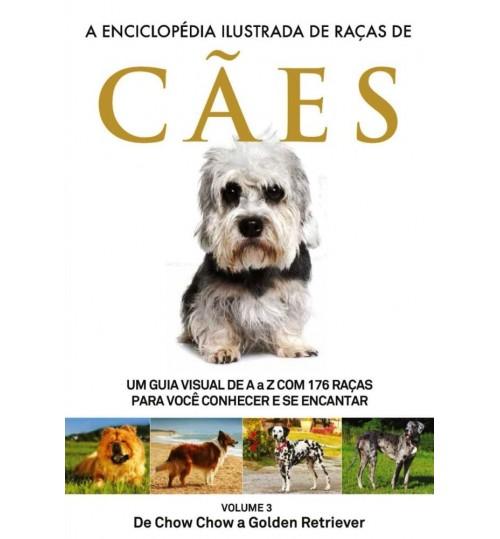 Livro A Enciclopédia Ilustrada de Raças de Cães - Volume 3