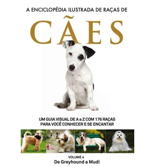 Livro A Enciclopédia Ilustrada de Raças de Cães - Volume 4