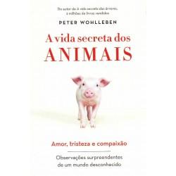 Livro A Vida Secreta dos Animais - Amor Tristeza e Compaixão