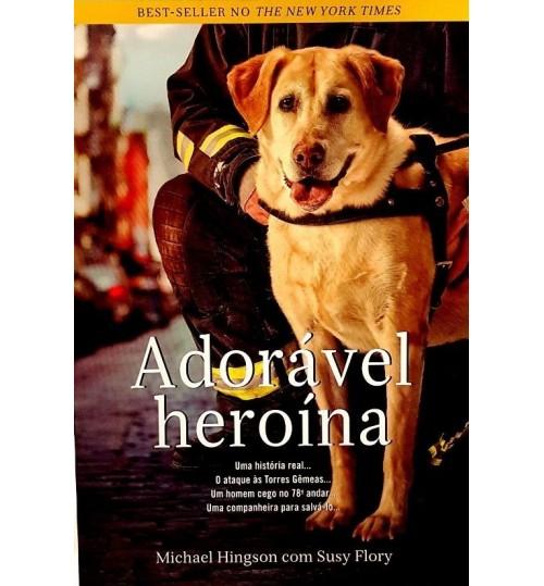 Livro Adorável Heroína