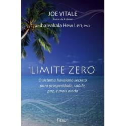 Livro Limite Zero - O Sistema Havaiano Secreto para prosperidade, Saúde, Paz e mais ainda