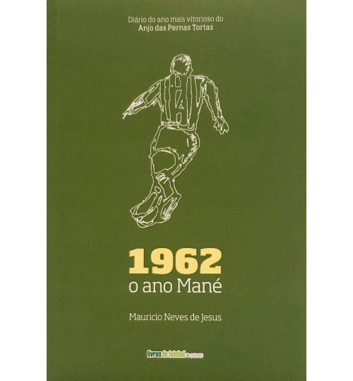 Livro 1962 - O Ano Mané
