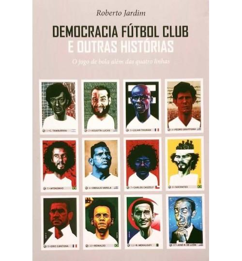 Livro Democracia Fútbol Club e Outras Histórias