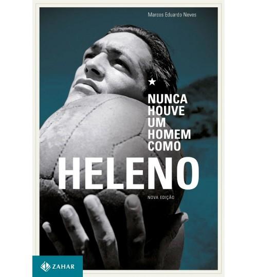 Livro Nunca Houve um Homem como Heleno