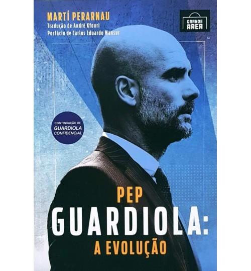 Livro Pep Guardiola A Evolução