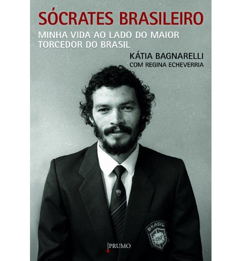 Livro Sócrates Brasileiro, Minha Vida ao Lado do Maior Torcedor do Brasil