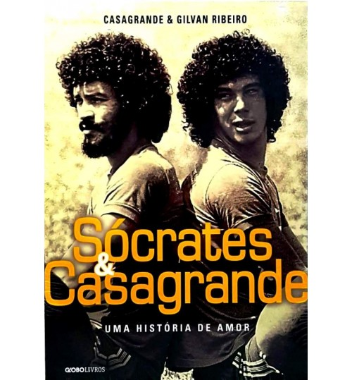 Livro Socrates e Casagrande - Uma História de Amor