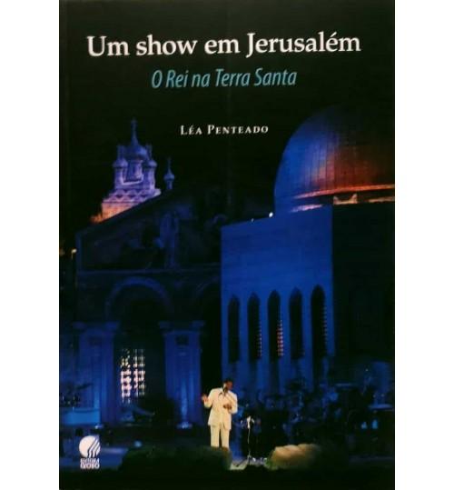 Livro Roberto Carlos - Um Show em Jerusalém