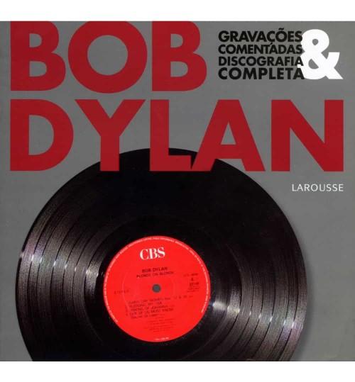Livro Bob Dylan, Gravações Comentadas e Discografia Completa