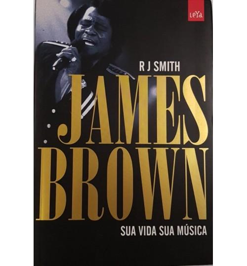 Livro James Brown Sua Vida Sua Música