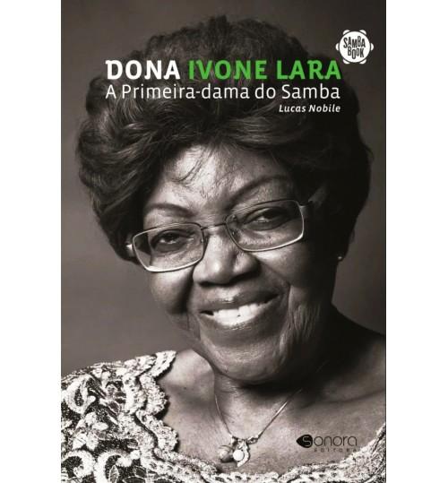 Livro Dona Ivone Lara: A Primeira Dama do Samba - Sambabook