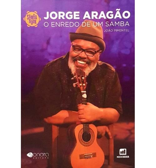 Livro Jorge Aragão O Enredo de um Samba Sambabook