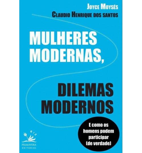 Livro Mulheres Modernas, Dilemas Modernos