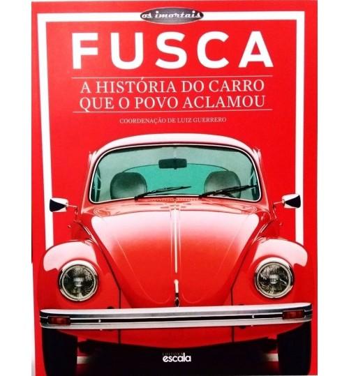Livro Fusca A História do Carro Que o Povo Aclamou