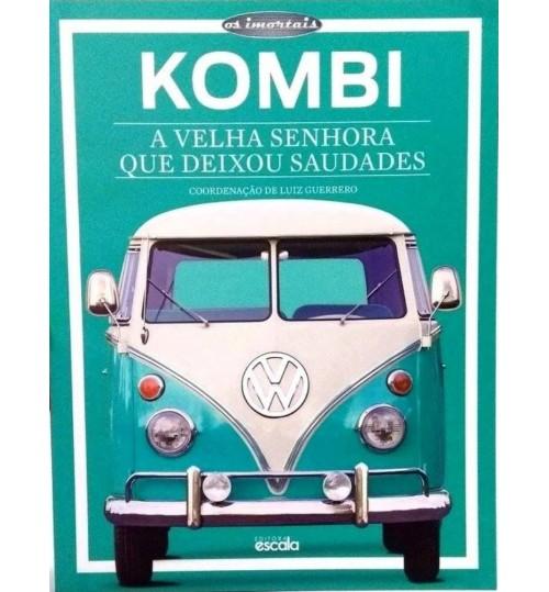 Livro Kombi  A Velha Senhora Que Deixou Saudades