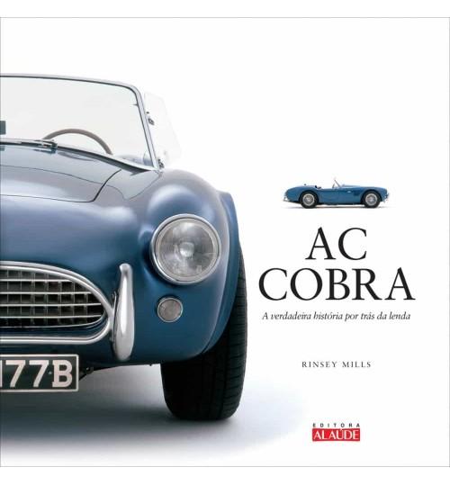 Livro AC Cobra - A Verdadeira História por Trás da Lenda