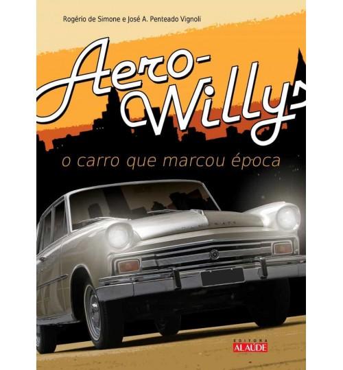 Livro Aero-Willys - O Carro que Marcou Época