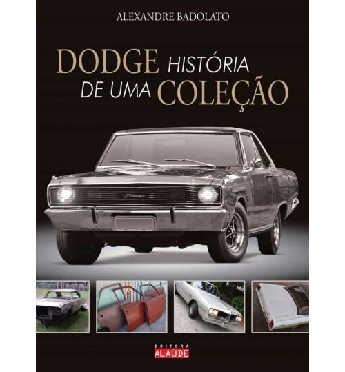 Livro Dodge História de Uma Coleção