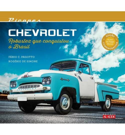 Livro Picapes Chevrolet Robustez que Conquistou o Brasil