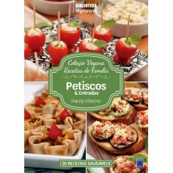 Livro Coleção Vegana Receitas de Família - Petiscos e Entradas