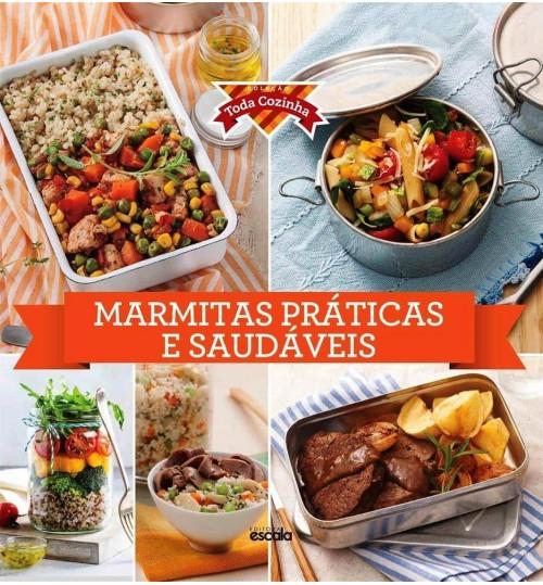 Livro Coleção Toda Cozinha - Marmitas Práticas e Saudáveis