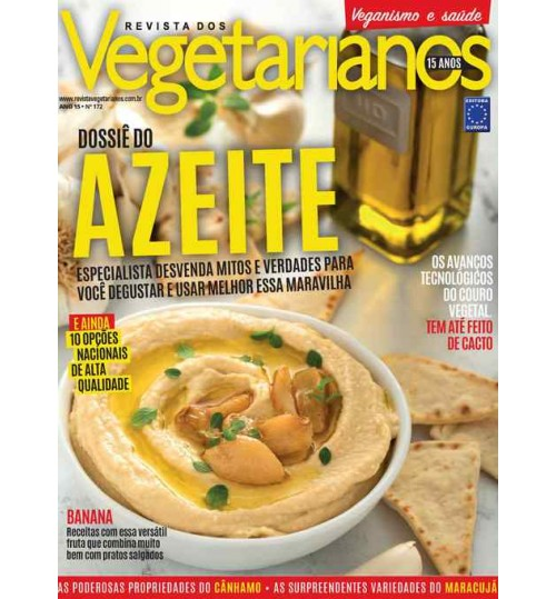 Revista dos Vegetarianos - Dossiê do Azeite N° 172
