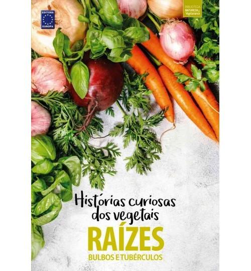 Livro Coleção Histórias Curiosas dos Vegetais - Raízes