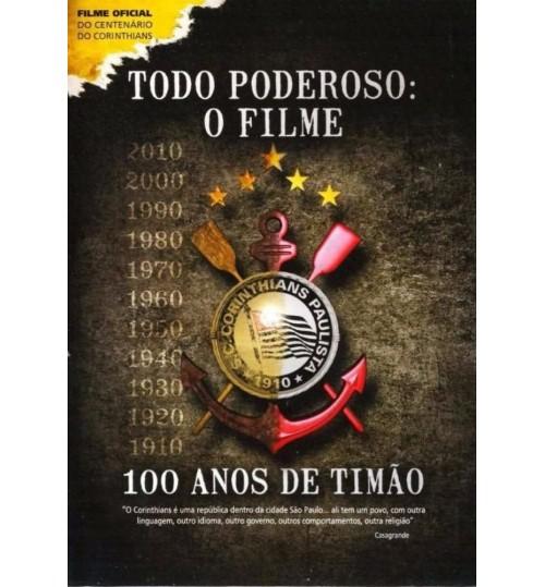 DVD Todo Poderoso O Filme - 100 Anos de Timão