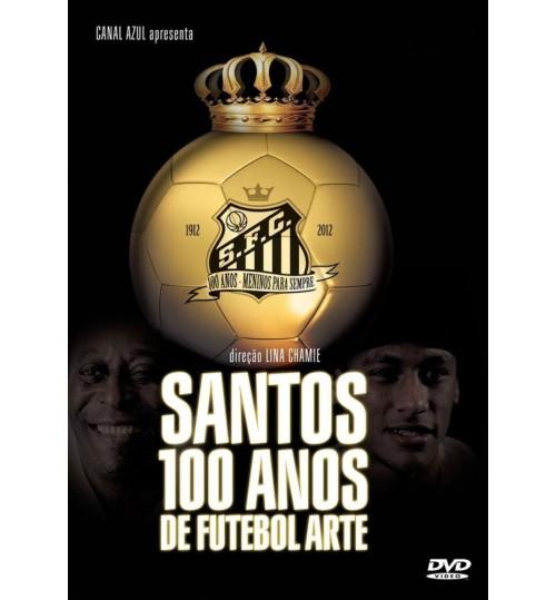 DVD Santos 100 Anos de Futebol Arte