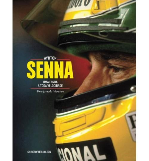 Livro Ayrton Senna Uma Lenda a Toda Velocidade