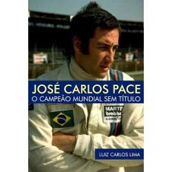 Livro José Carlos Pace - O Campeão Mundial Sem Título