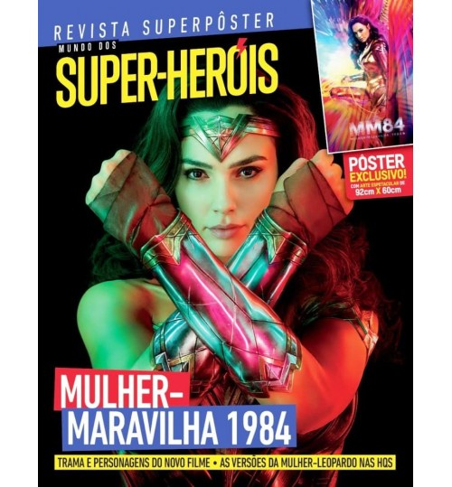 Revista Superpôster Mundo dos Super-Heróis - Mulher-Maravilha 1984