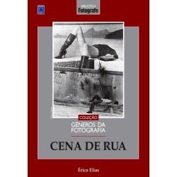 Livro Coleção Gêneros da Fotografia - Cena de Rua