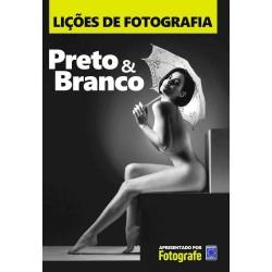 Livro Lições de Fotografia - Preto e Branco