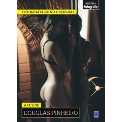 Livro Coleção Fotografia de Nu e Sensual - A luz de Douglas Pinheiro