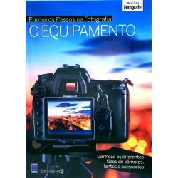 Livro Coleção Primeiros Passos na Fotografia - O Equipamento
