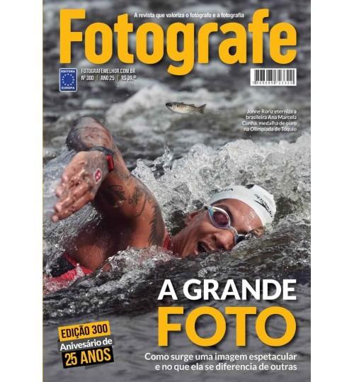 Livro Fotografe Melhor Edição Especial - A Grande Foto N° 300