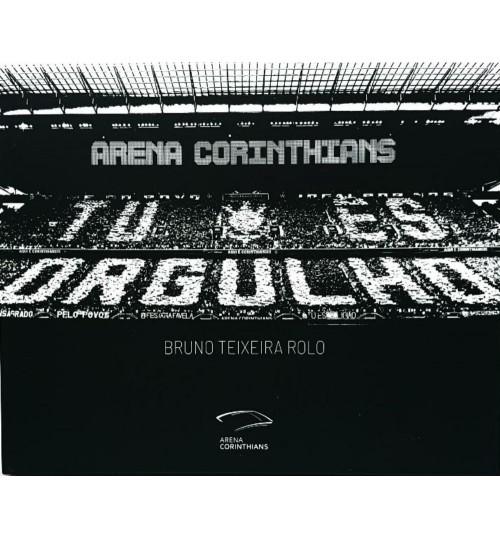 Livro Arena Corinthians Tu És Orgulho