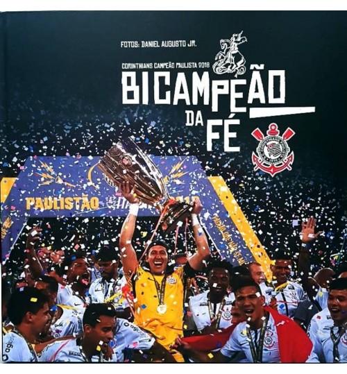 Livro Corinthians Campeão Paulista 2018 - Bicampeão da Fé