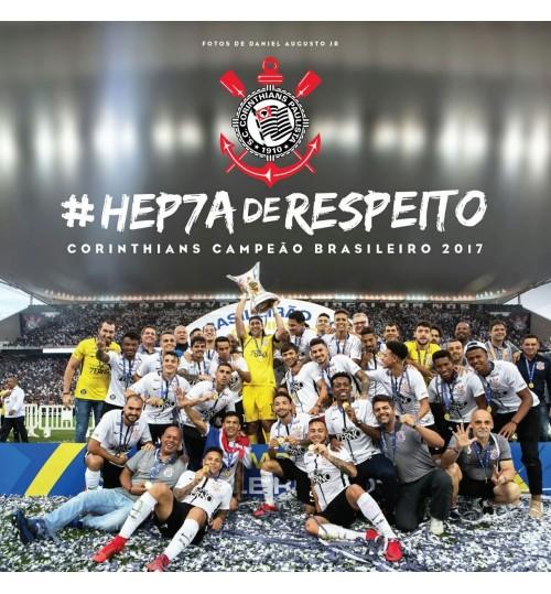 Livro #HEP7AdeRESPEITO - Corinthians Campeão Brasileiro de 2017
