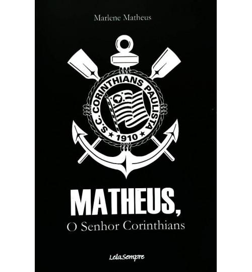 Livro Matheus, o Senhor Corinthians