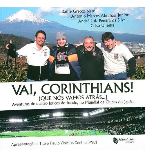 Livro Vai Corinthians que Nós Vamos Atrás