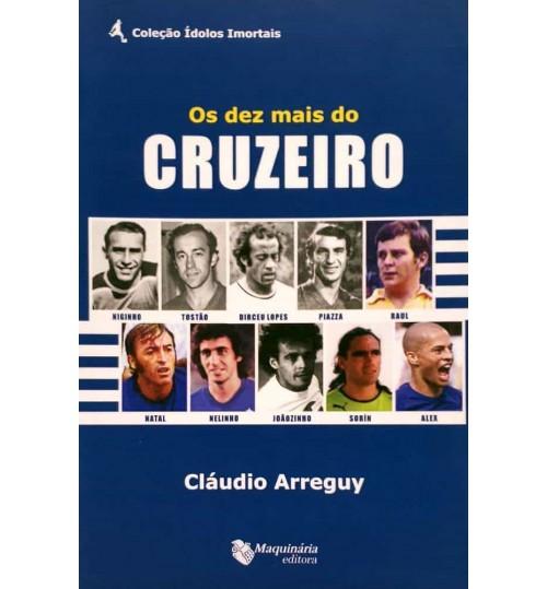 Livro Os Dez Mais do Cruzeiro