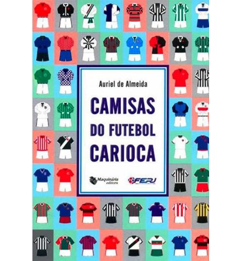 Livro Camisas do Futebol Carioca
