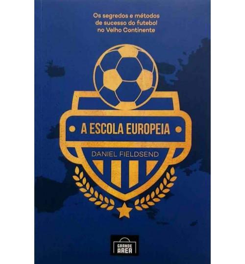 Livro A Escola Européia