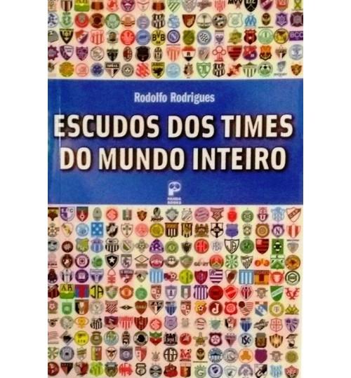 Livro Escudos dos Times do Mundo Inteiro
