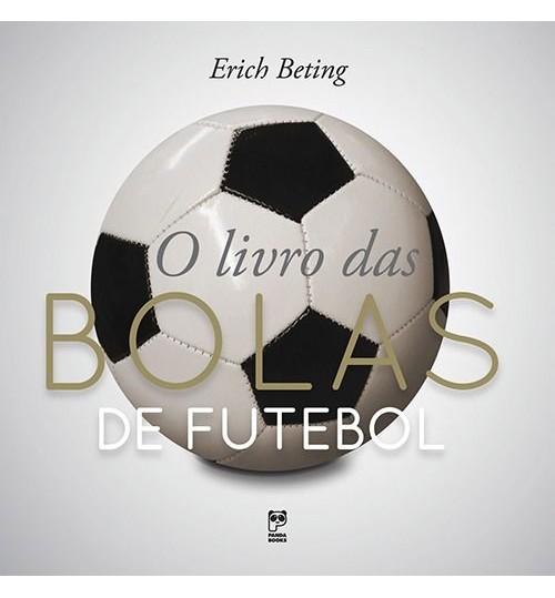 Livro O Livro das Bolas de Futebol