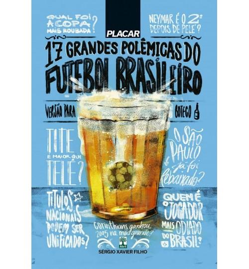 Livro Placar 17 Grandes Polêmicas do Futebol Brasileiro