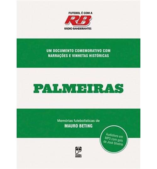 Audiolivro Futebol é com a Rádio Bandeirantes Palmeiras