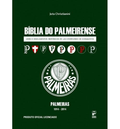 Bíblia do Palmeirense - Livro e Documentos Históricos de um Centenário de Conquistas
